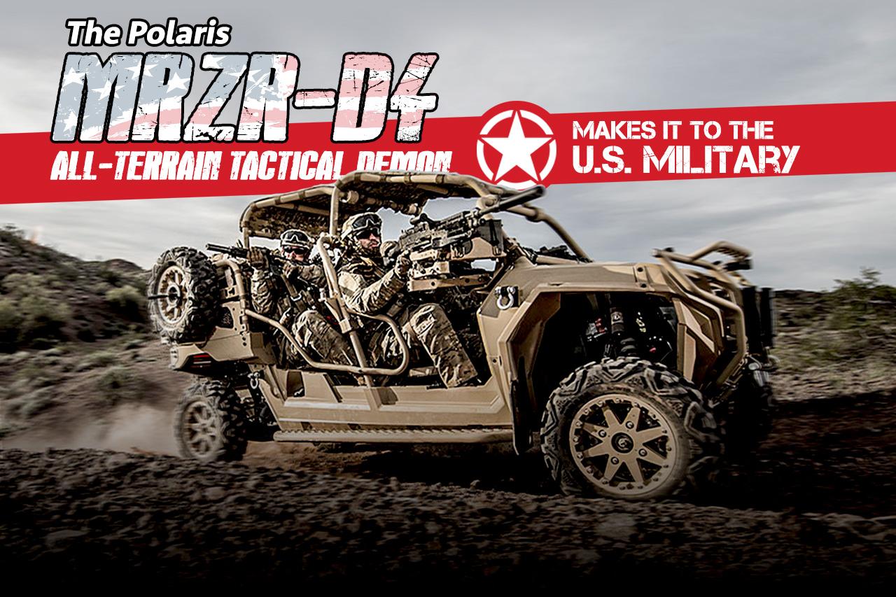 The Polaris Mrzr-d4 All-terrain Demon Makes It To The Us Miltary 1