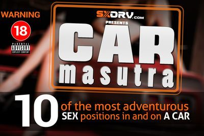 Sxdrv.com Presents Carmasutra: 10 Of The Most Adventurous Sex Positions In,on And Around A Car!