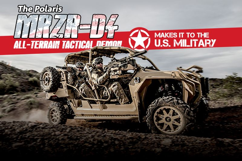 The Polaris Mrzr-d4 All-terrain Demon Makes It To The Us Miltary 1