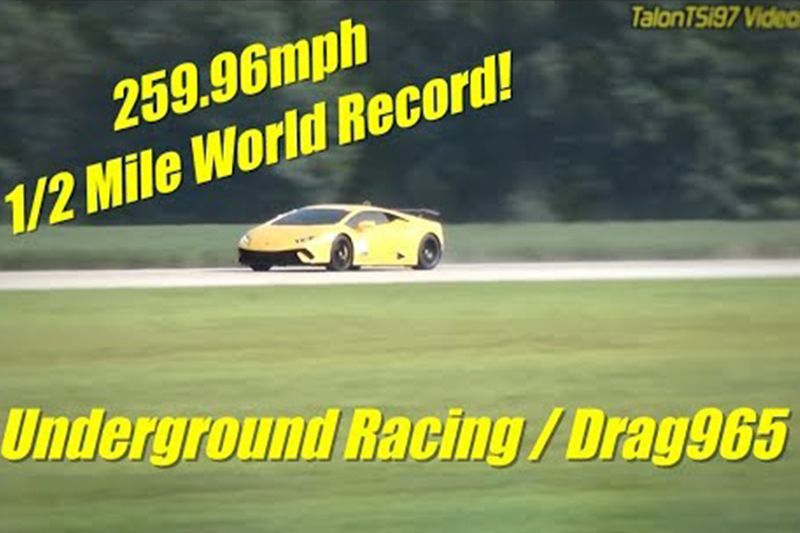 259.96MPH 1/2 Mile World Record! Underground Racing Drag 965 2500WHP Lamborghini Huracan 1